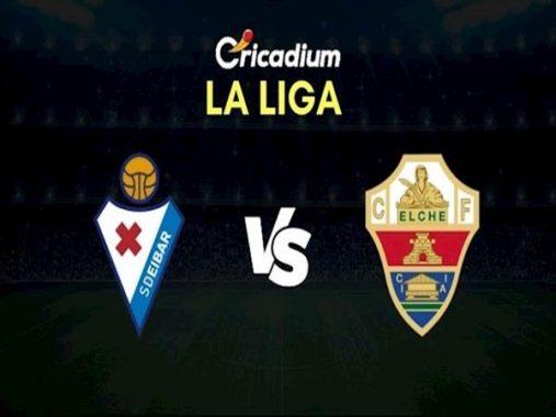 Nhận định Eibar vs Elche, 2h30 ngày 1/10