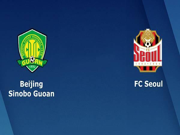 Nhận định Beijing Guoan vs FC Seoul - 17h00 30/11, AFC Champions League