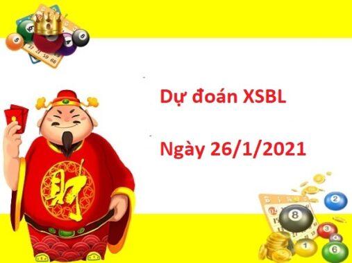 Dự đoán XSBL 26/01/2021 – Dự đoán Xổ Số Bạc Liêu Thứ 3