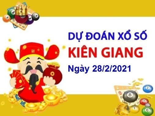 Dự đoán XSKG ngày 28/2/2021 – Dự đoán xổ số Kiên Giang chủ nhật