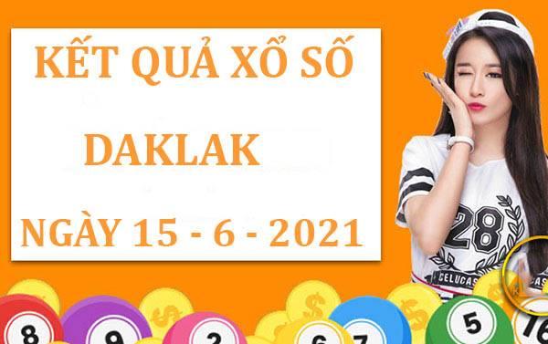 Dự đoán xổ số Daklak thứ 3 ngày 15/6/2021