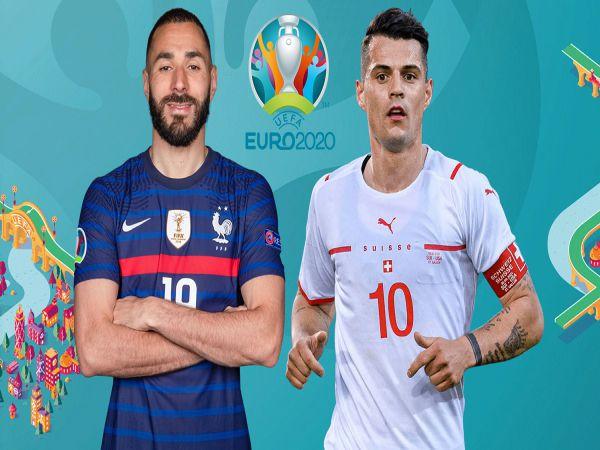 Nhận định kèo Pháp vs Thụy Sỹ, 02h00 ngày 29/6 - VCK Euro 2021